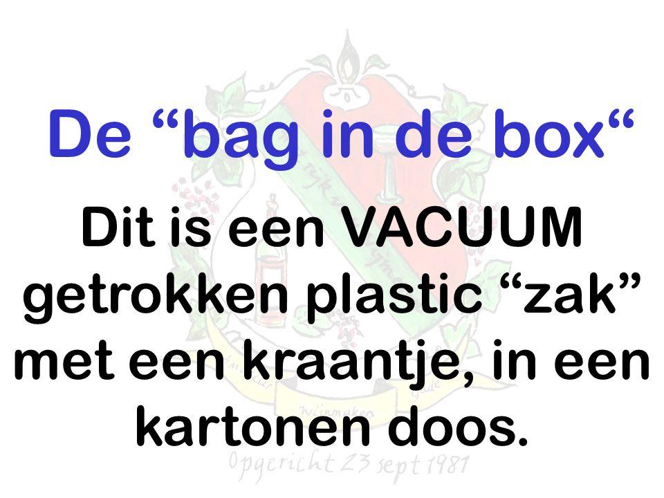 """De """"bag in de box"""" Dit is een VACUUM getrokken plastic """"zak"""" met een kraantje, in een kartonen doos."""