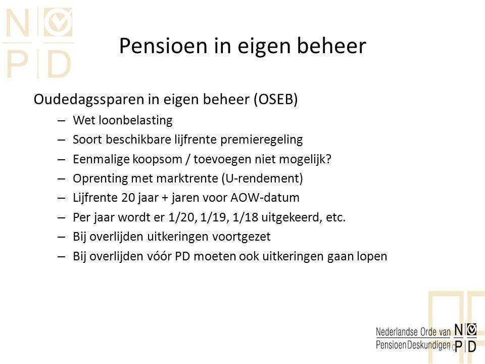 Pensioen in eigen beheer Oudedagssparen in eigen beheer (OSEB) – Wet loonbelasting – Soort beschikbare lijfrente premieregeling – Eenmalige koopsom /