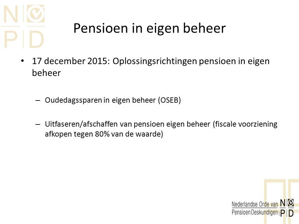 Pensioen in eigen beheer Oudedagssparen in eigen beheer (OSEB) – Wet loonbelasting – Soort beschikbare lijfrente premieregeling – Eenmalige koopsom / toevoegen niet mogelijk.