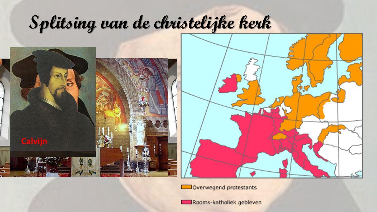 Splitsing van de christelijke kerk Calvijn
