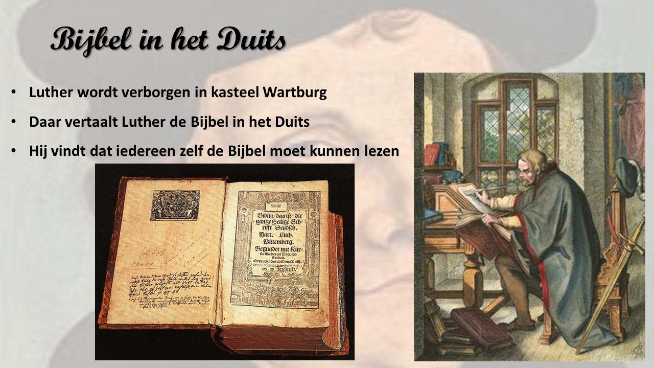 Bijbel in het Duits Luther wordt verborgen in kasteel Wartburg Daar vertaalt Luther de Bijbel in het Duits Hij vindt dat iedereen zelf de Bijbel moet kunnen lezen