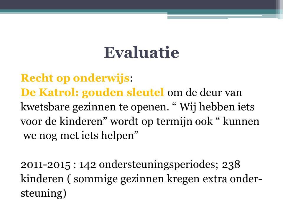 Evaluatie Recht op onderwijs: De Katrol: gouden sleutel om de deur van kwetsbare gezinnen te openen.