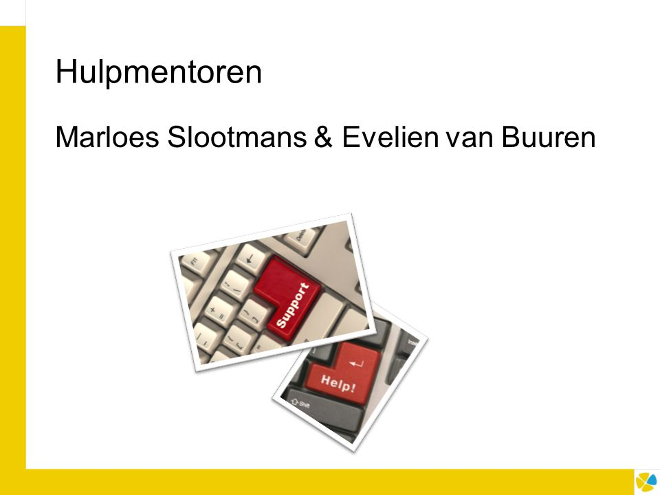 Hulpmentoren Marloes Slootmans & Evelien van Buuren
