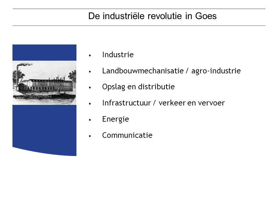 Industrie Landbouwmechanisatie / agro-industrie Opslag en distributie Infrastructuur / verkeer en vervoer Energie Communicatie De industriële revoluti