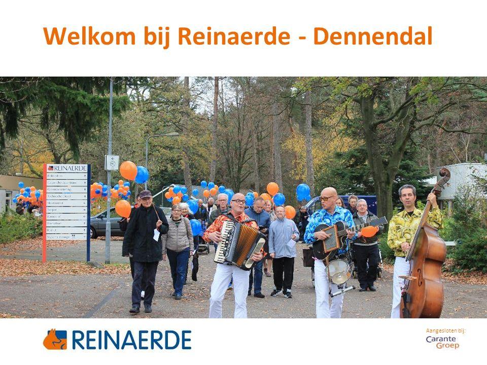 Aangesloten bij: Welkom bij Reinaerde - Dennendal