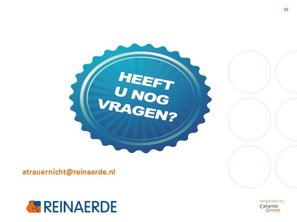 Aangesloten bij: atrauernicht@reinaerde.nl 15