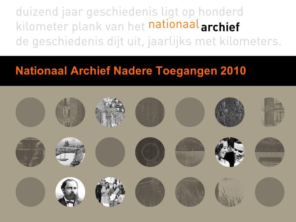 Nationaal Archief Nadere Toegangen 2010