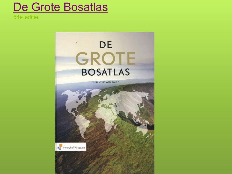 De Grote Bosatlas 54e editie