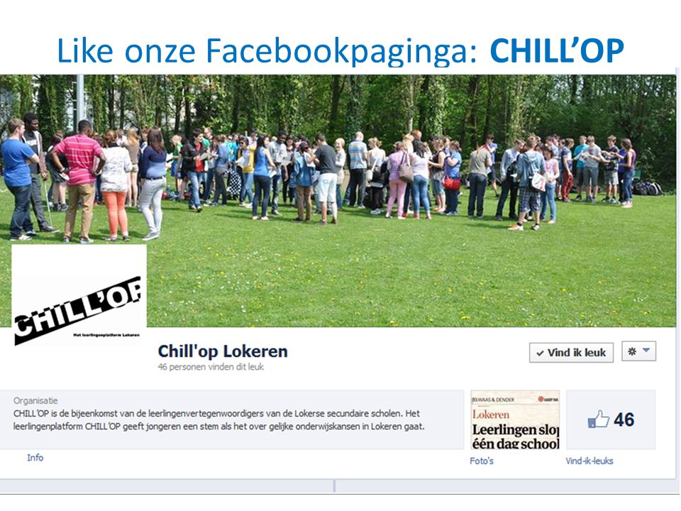 Like onze Facebookpaginga: CHILL'OP