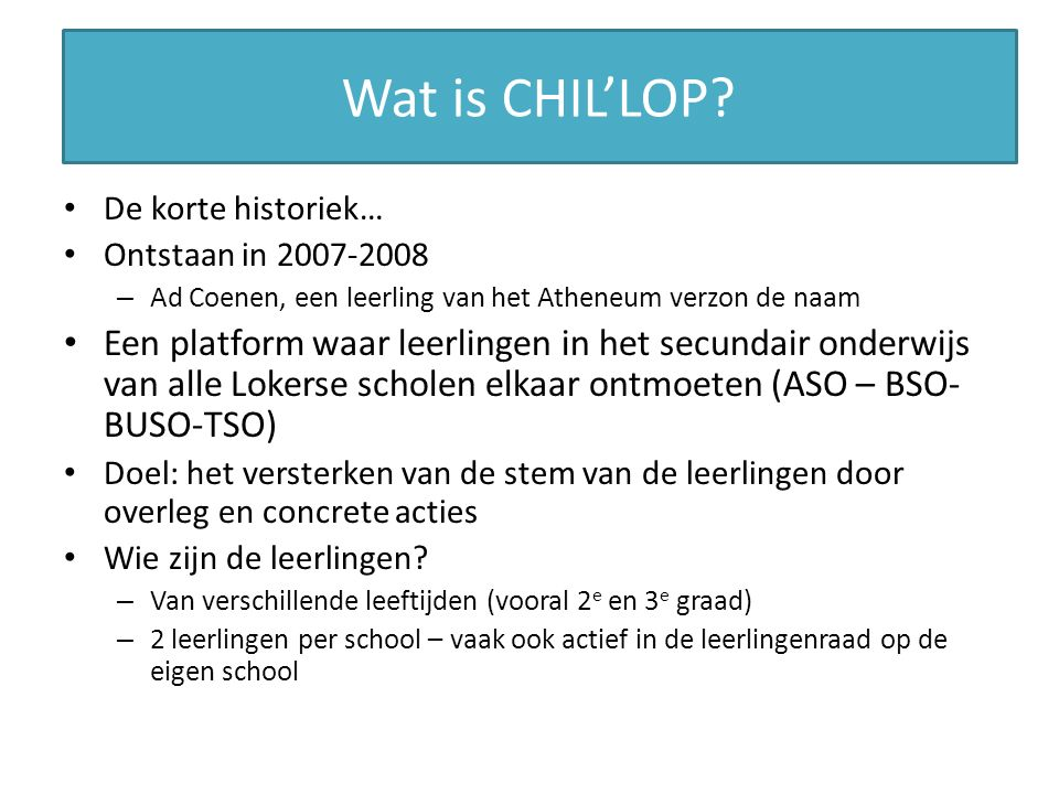 Wat is CHIL'LOP.