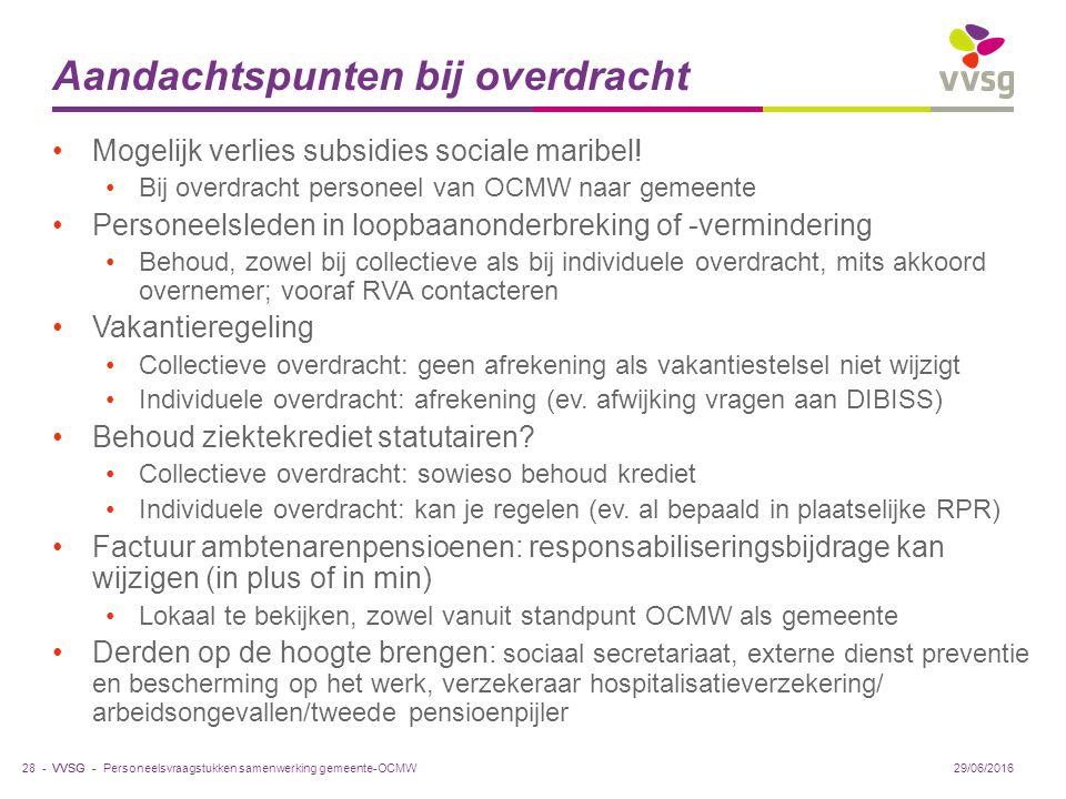 VVSG - Aandachtspunten bij overdracht Mogelijk verlies subsidies sociale maribel.