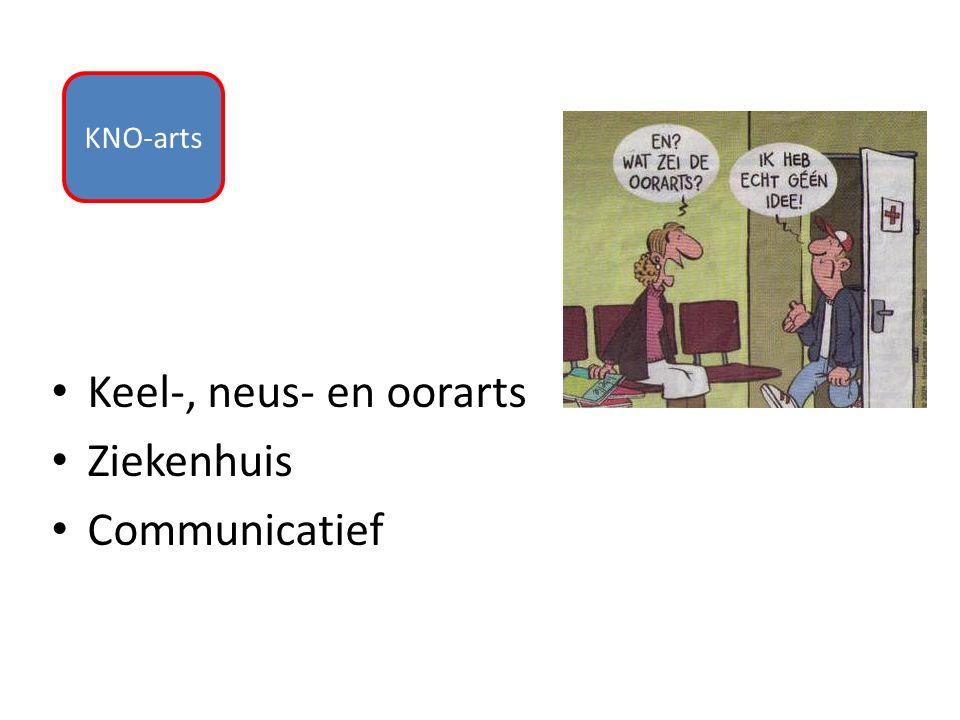 KNO-arts Keel-, neus- en oorarts Ziekenhuis Communicatief