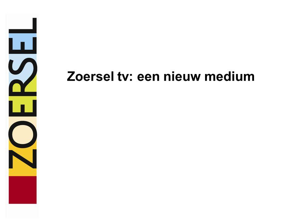 Zoersel tv: een nieuw medium