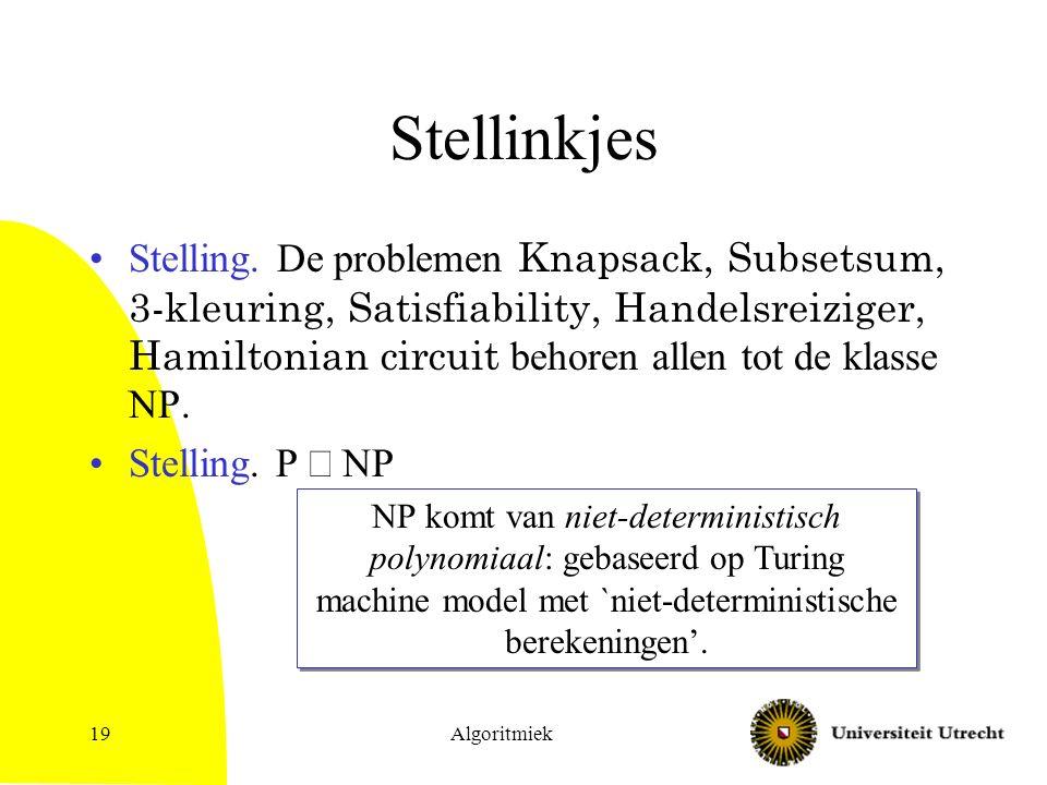 Algoritmiek19 Stellinkjes Stelling.