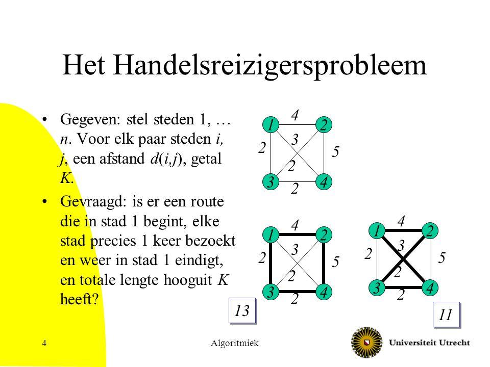 Algoritmiek35 Meer NP-volledige problemen Stelling: 3-Kleuring is NP-volledig.