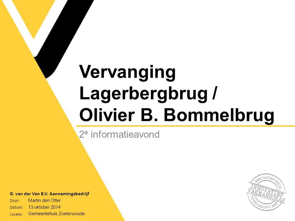 Door: Datum: Locatie: G. van der Ven B.V.