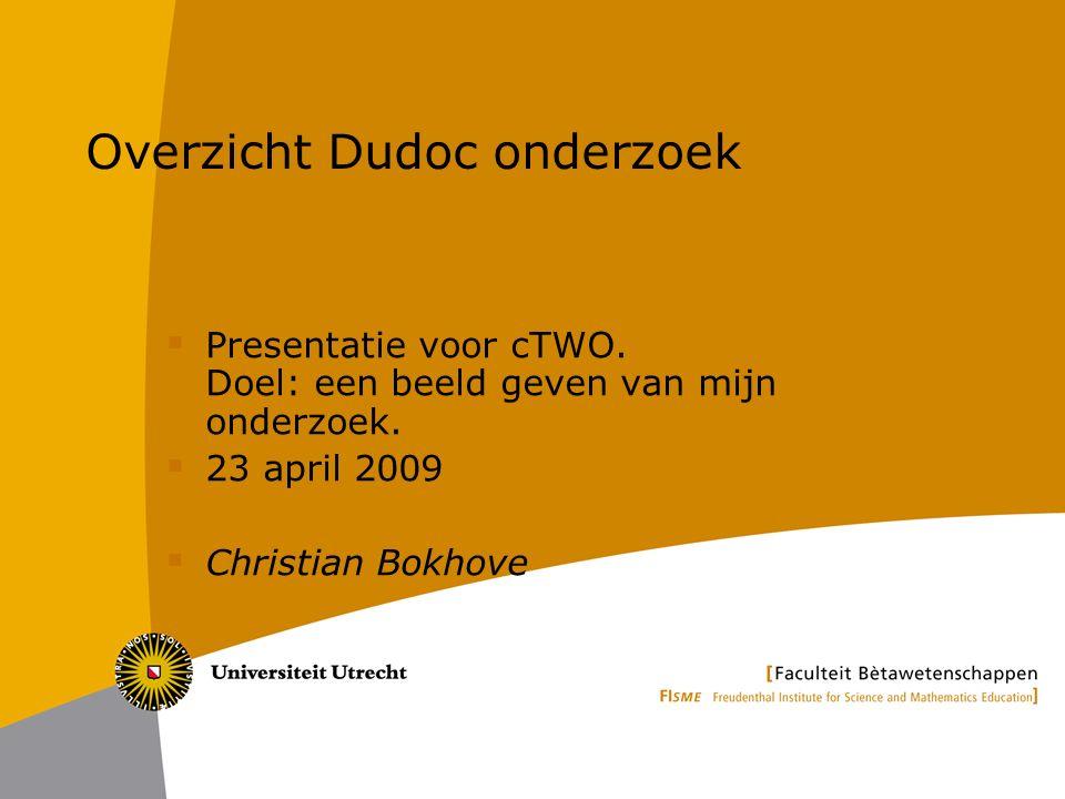 Overzicht Dudoc onderzoek  Presentatie voor cTWO.