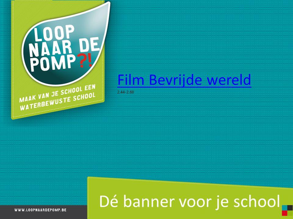 Dé banner voor je school Film Bevrijde wereld 2.44-2.60