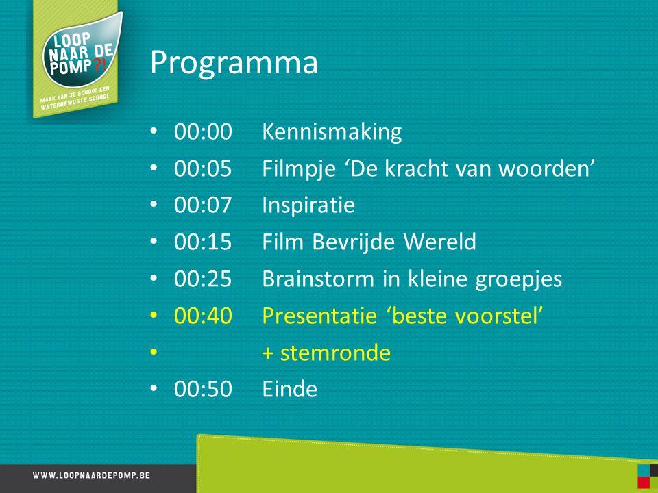 Programma 00:00 Kennismaking 00:05 Filmpje 'De kracht van woorden' 00:07 Inspiratie 00:15 Film Bevrijde Wereld 00:25 Brainstorm in kleine groepjes 00: