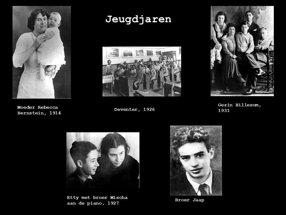 Jeugdjaren Moeder Rebecca Bernstein, 1914 Gezin Hillesum, 1931 Deventer, 1926 Etty met broer Mischa aan de piano, 1927 Broer Jaap