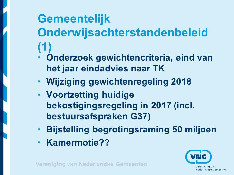 Gemeentelijk Onderwijsachterstandenbeleid (1) Onderzoek gewichtencriteria, eind van het jaar eindadvies naar TK Wijziging gewichtenregeling 2018 Voortzetting huidige bekostigingsregeling in 2017 (incl.