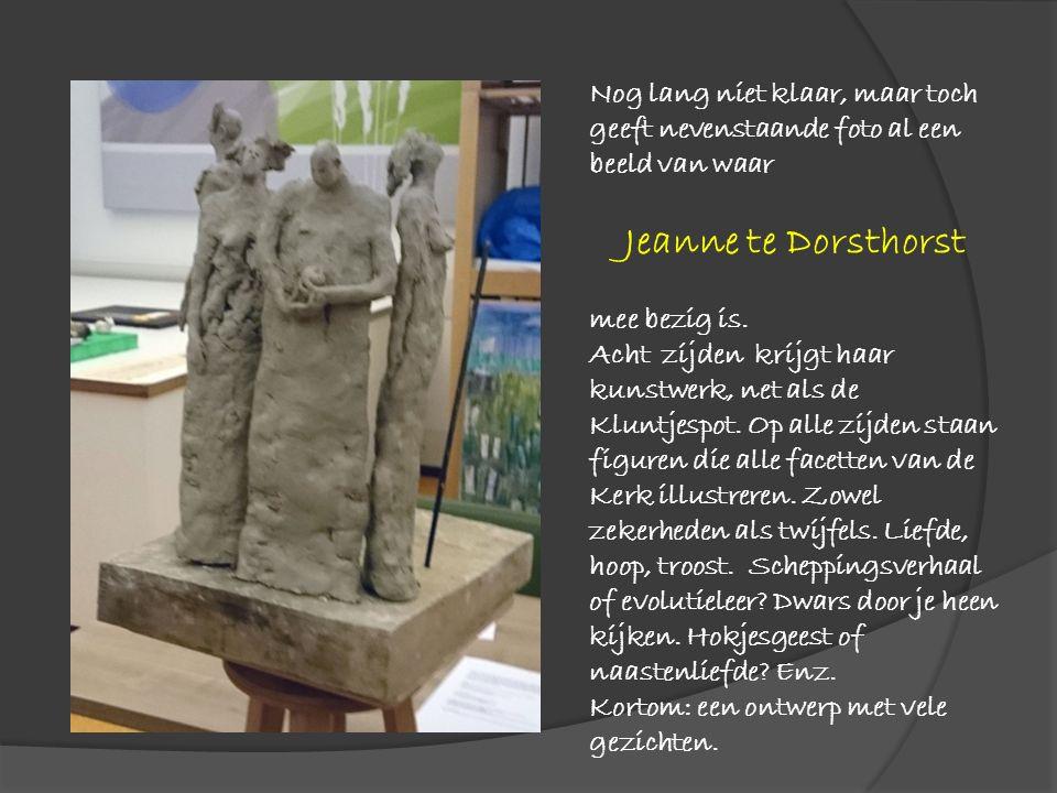 Nog lang niet klaar, maar toch geeft nevenstaande foto al een beeld van waar Jeanne te Dorsthorst mee bezig is. Acht zijden krijgt haar kunstwerk, net