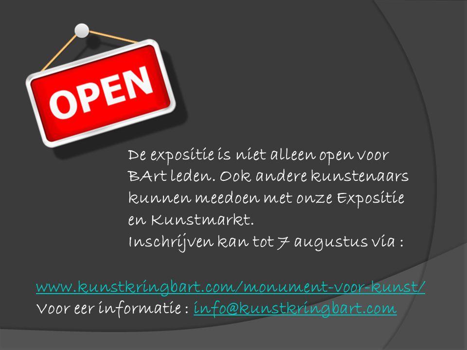 De expositie is niet alleen open voor BArt leden. Ook andere kunstenaars kunnen meedoen met onze Expositie en Kunstmarkt. Inschrijven kan tot 7 august