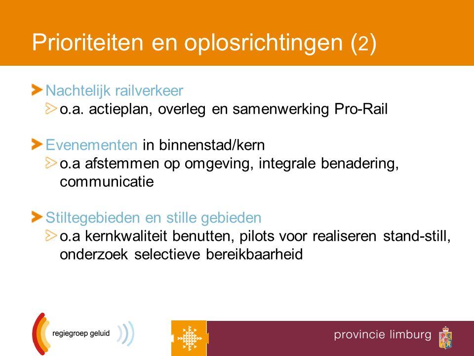 Prioriteiten en oplosrichtingen ( 2 ) Nachtelijk railverkeer o.a.