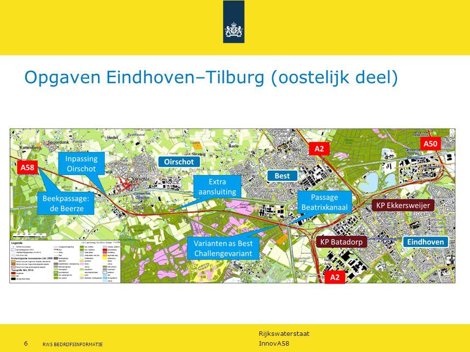 Rijkswaterstaat 6InnovA58 RWS BEDRIJFSINFORMATIE Opgaven Eindhoven–Tilburg (oostelijk deel)