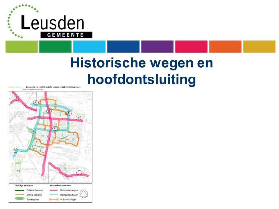 Historische wegen en hoofdontsluiting