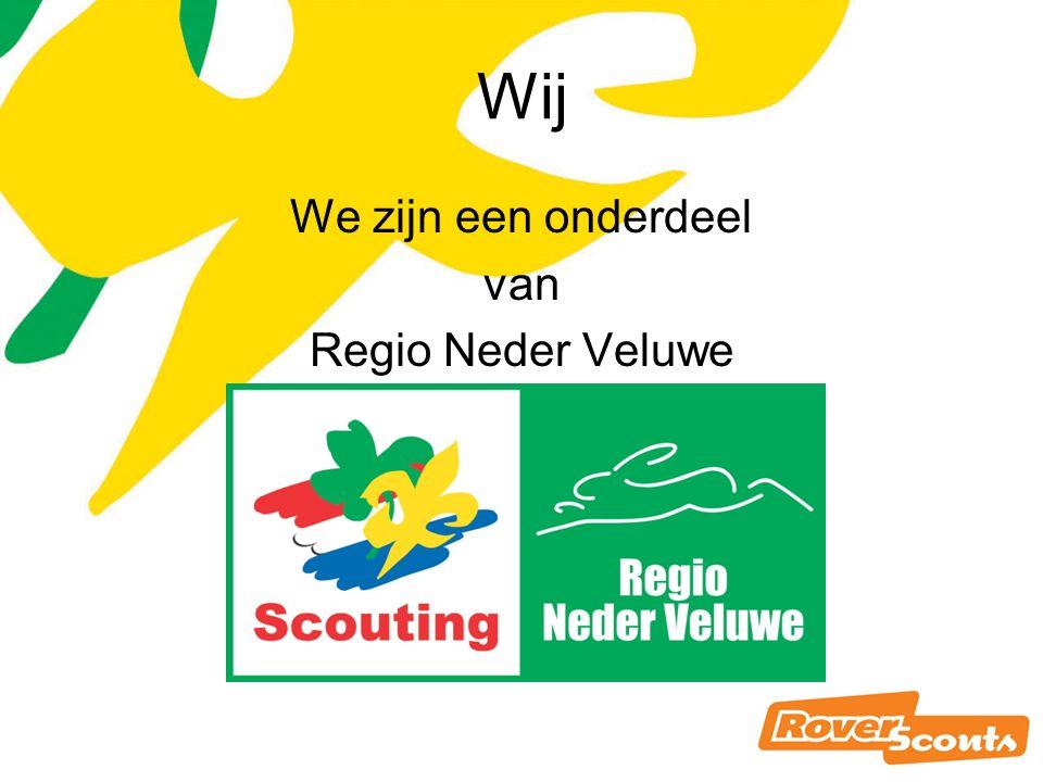Roverscoutswet Wij We zijn een onderdeel van Regio Neder Veluwe