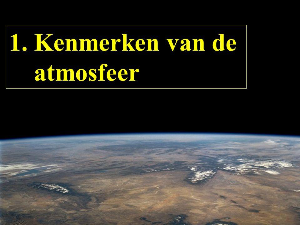 1. Kenmerken van de atmosfeer