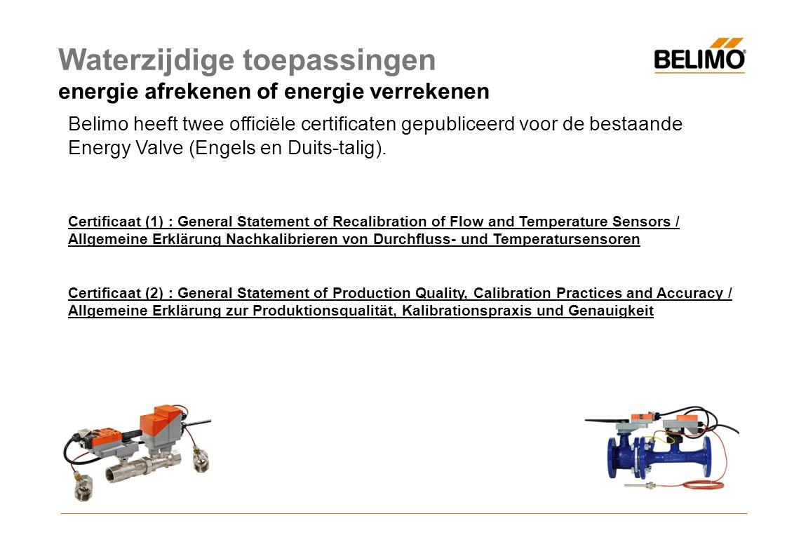 Belimo heeft twee officiële certificaten gepubliceerd voor de bestaande Energy Valve (Engels en Duits-talig).