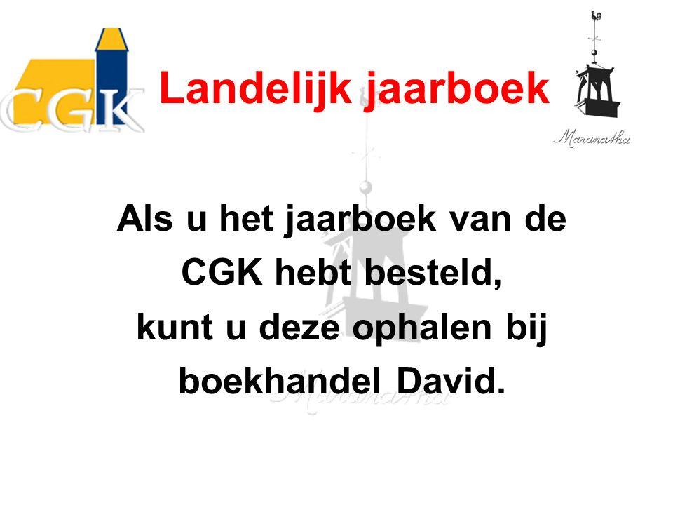 Als u het jaarboek van de CGK hebt besteld, kunt u deze ophalen bij boekhandel David.
