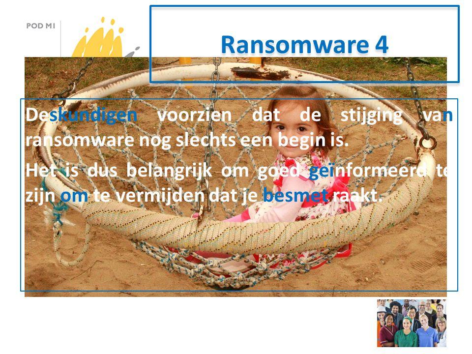 Ransomware 4 Deskundigen voorzien dat de stijging van ransomware nog slechts een begin is.