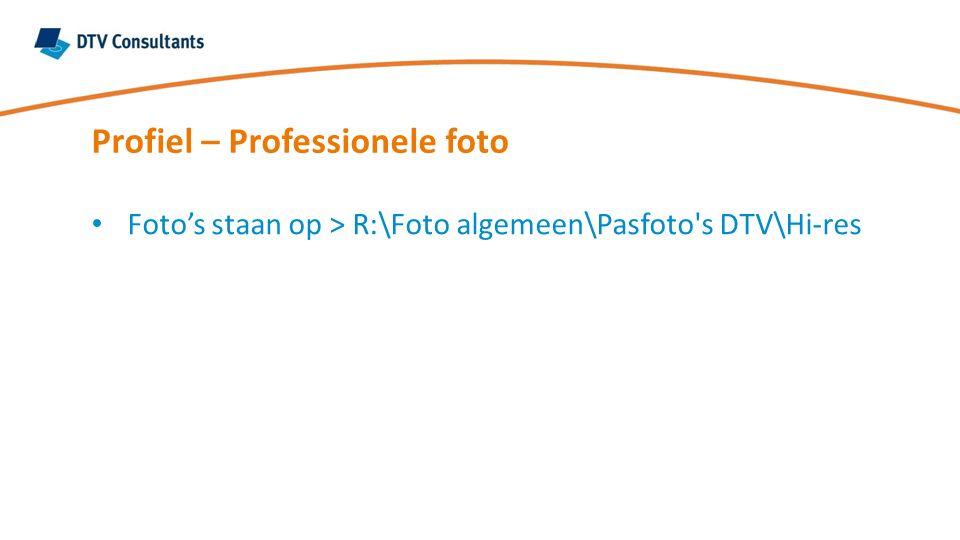 Profiel – Professionele foto Foto's staan op > R:\Foto algemeen\Pasfoto s DTV\Hi-res