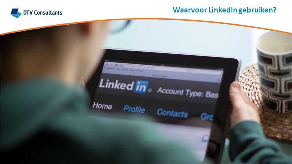 Waarvoor LinkedIn gebruiken?
