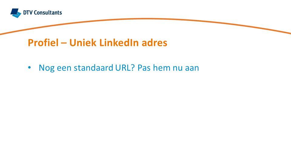 Nog een standaard URL? Pas hem nu aan