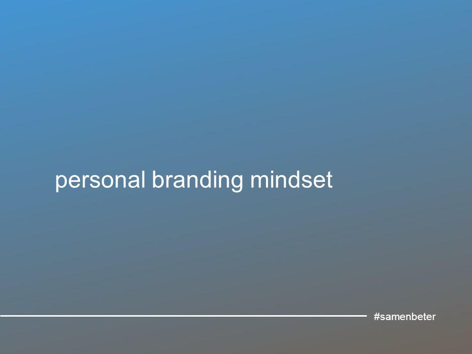 personal branding mindset #samenbeter