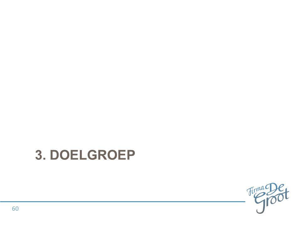 3. DOELGROEP 60