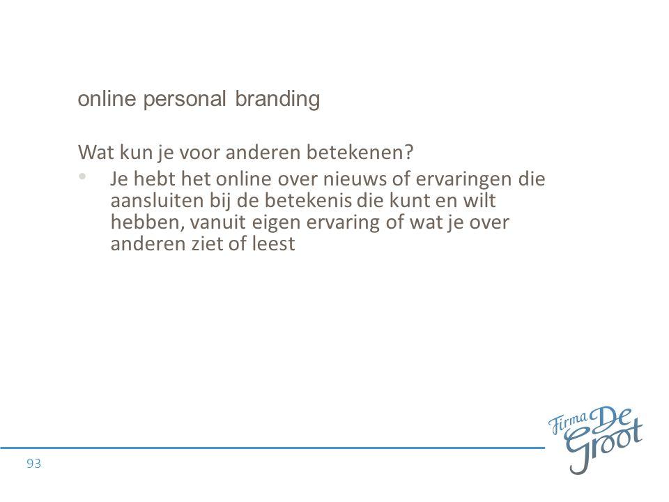 online personal branding Wat kun je voor anderen betekenen.