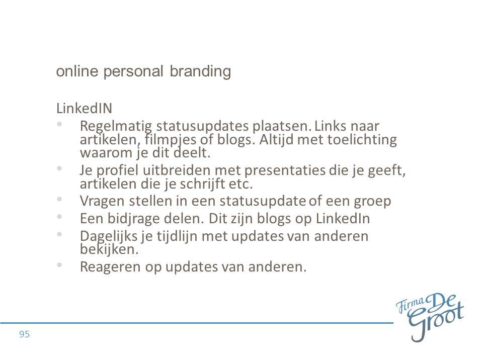 online personal branding LinkedIN Regelmatig statusupdates plaatsen.