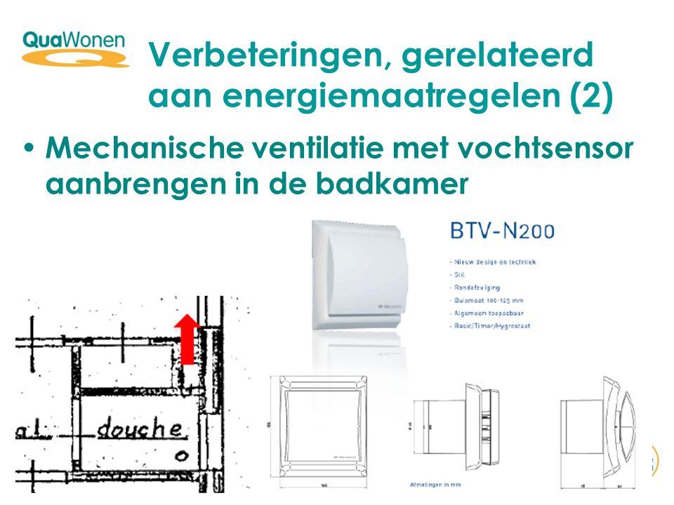 Mechanische ventilatie met vochtsensor aanbrengen in de badkamer Verbeteringen, gerelateerd aan energiemaatregelen (2)