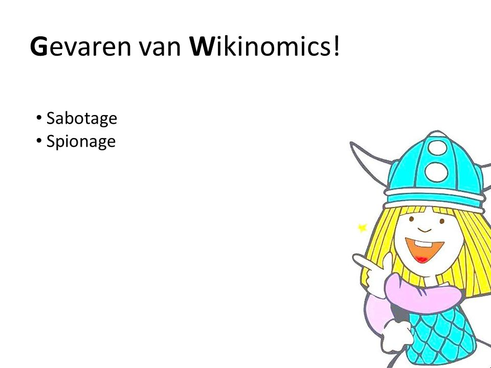Gevaren van Wikinomics! Sabotage Spionage