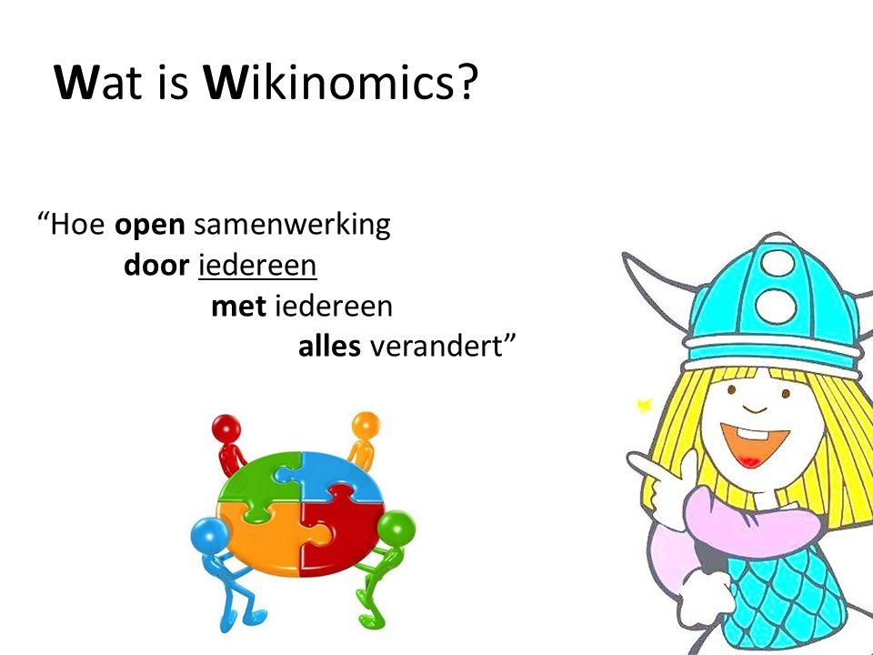Wat is Wikinomics Hoe open samenwerking door iedereen met iedereen alles verandert