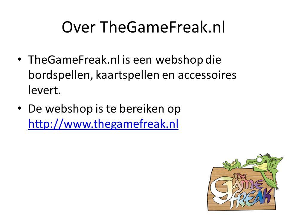 Over TheGameFreak.nl TheGameFreak.nl is een webshop die bordspellen, kaartspellen en accessoires levert. De webshop is te bereiken op http://www.thega