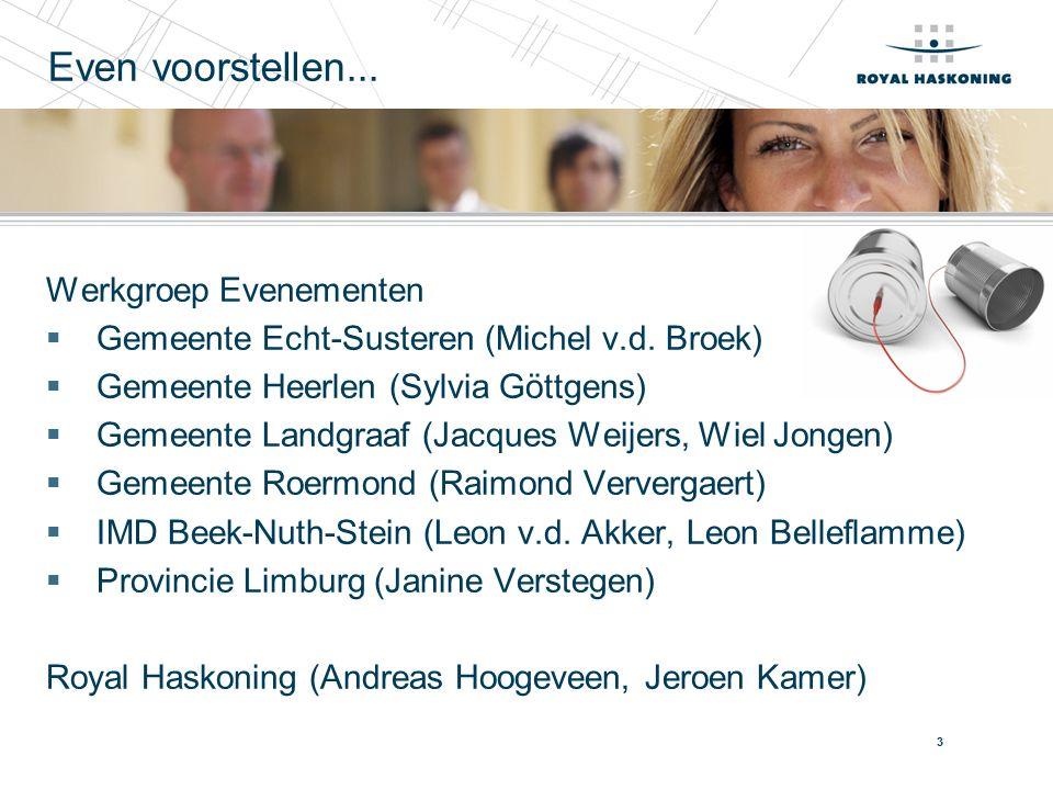 3 Werkgroep Evenementen  Gemeente Echt-Susteren (Michel v.d.