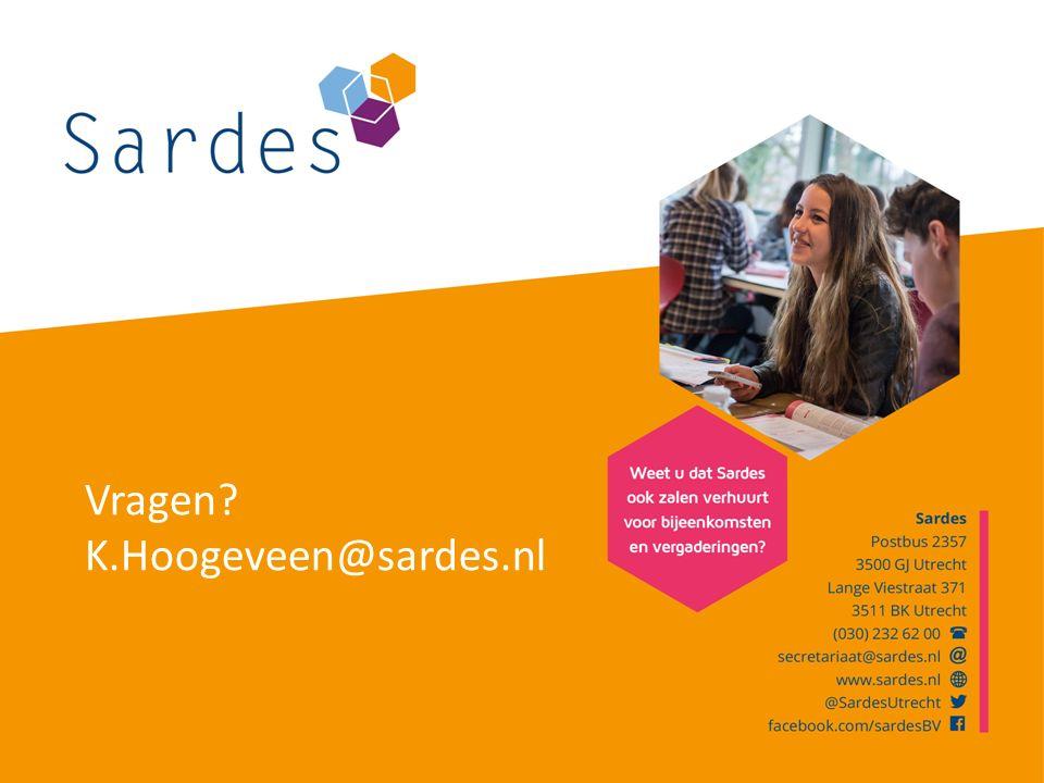 Vragen? K.Hoogeveen@sardes.nl