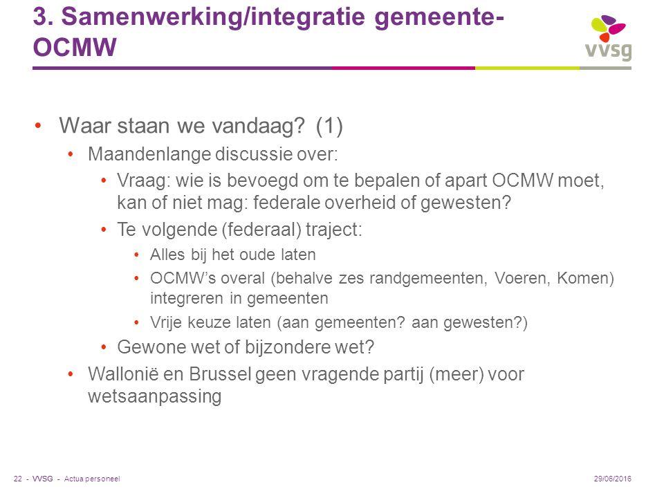 VVSG - 3. Samenwerking/integratie gemeente- OCMW Waar staan we vandaag.