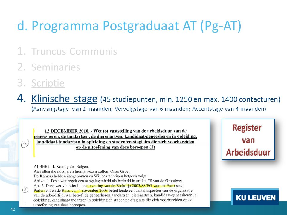 d. Programma Postgraduaat AT (Pg-AT) 1. Truncus Communis 2.